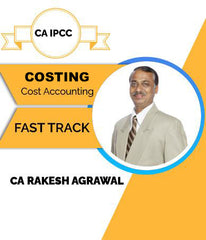 CA IPCC Cost Accounting (Costing) Fast Track Video Lectures By CA Rakesh Agrawal - Zeroinfy