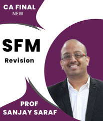 CA Final New SFM Revision Dawn Series Video Lectures By Prof Sanjay Saraf - Zeroinfy