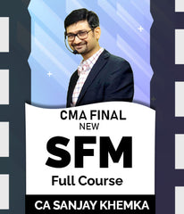 CMA Final Strategic Financial Management Full Course Video Lectures By Sanjay Khemka (New) - Zeroinfy