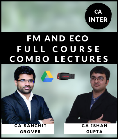 CA Inter FM and Eco Full Course Combo By Ishan Gupta and Sanchit Grover - Zeroinfy