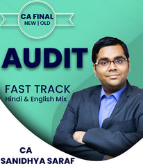 CA Final Audit Fast Track By Sanidhya Saraf (Old/New) - Zeroinfy