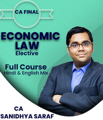 CA Final Elective Economic Law Full Course by Sanidhya Saraf - Zeroinfy