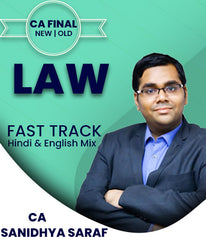 CA Final Law Fast Track By Sanidhya Saraf (New/Old) - Zeroinfy