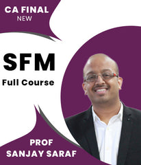 CA Final New SFM Full Course Video Lectures By Prof Sanjay Saraf - Zeroinfy