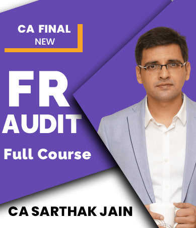 CA Final FR and Audit Latest Completed Batch Combo By Sarthak Jain (New) - Zeroinfy