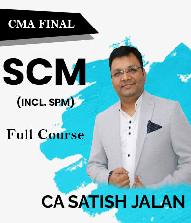 CMA Final SCM(Incl. SPM) By Satish Jalan - Zeroinfy