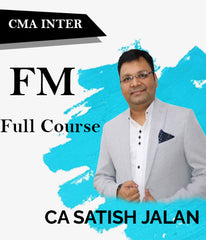 CMA Intermediate Financial Management (FM) Full Course Video Lectures By Satish Jalan