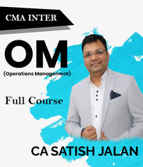 CMA Intermediate Operations Management (OM) Full Course Videos By Satish Jalan - Zeroinfy