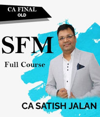 CA Final (Old) Strategic Financial Management (SFM) Full Videos By Satish Jalan - Zeroinfy