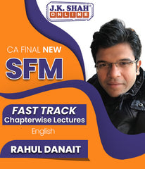 CA Final Strategic Financial Management (SFM) Fast Track Chapterwise Lectures By J.K.Shah Classes - Prof Rahul Danait - Zeroinfy