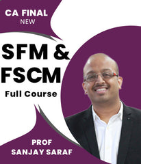 CA Final New SFM and FSCM (Elective) Full Course combo Lectures By Prof Sanjay Saraf - Zeroinfy