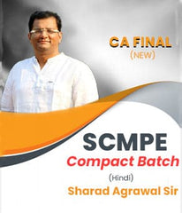 CA Final (New) SCMPE (Compact Batch) Full Course by Sharad Agrawal - Zeroinfy