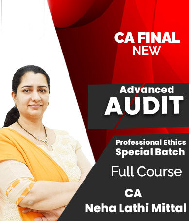 CA Final New Advanced Auditing & Professional Ethics Special Batch By Neha Lathi Mittal