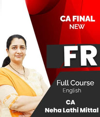 CA Final (New) Financial Reporting (FR) Full Course Video Lectures By CA Neha Lathi Mittal
