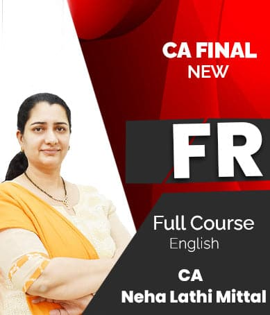 CA Final (New) Financial Reporting (FR) Full Course Video Lectures By CA Neha Lathi Mittal - Zeroinfy