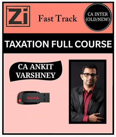 CA Inter Taxation Fast Track Course By Ankit Varshney