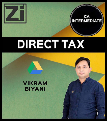 CA Inter Direct Tax By CA Vikram Biyani (Old & New) - Zeroinfy