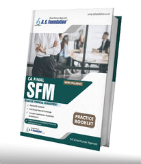 CA Final SFM New Course Practise Booklet By CA Vinod Kr. Agarwal