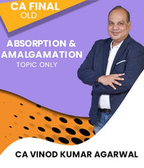 CA Final (Old) Absorption And Amalgamation Videos By Vinod Kr. Agarwal - Zeroinfy