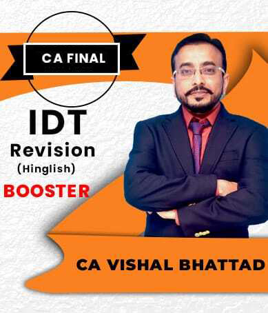 CA Final IDT Booster Revision By CA Vishal Bhattad - Zeroinfy