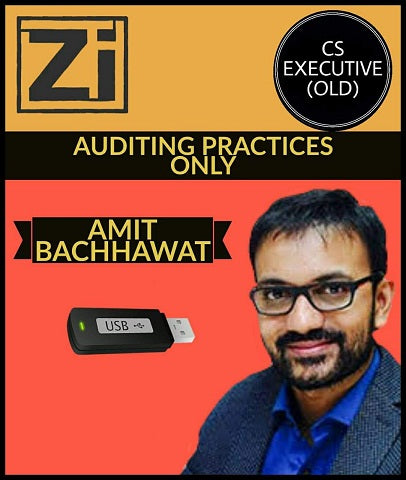 CS Executive (Old) Auditing Practices Only By Amit Bachhawat - Zeroinfy