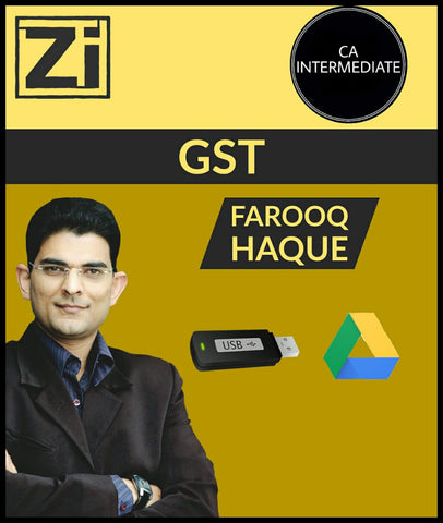 CA Inter GST By Farooq Haque - Zeroinfy