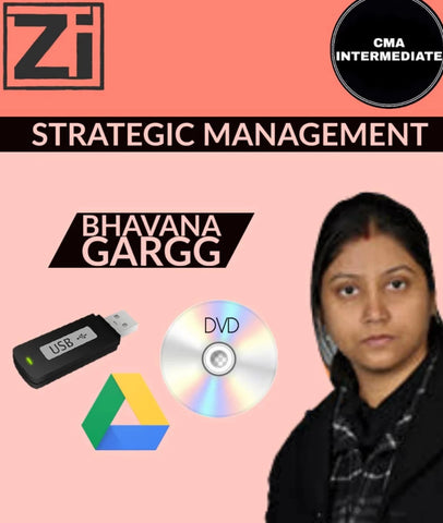 CMA Inter Strategic Management Video Lectures By Bhavana Gargg