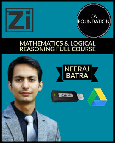 CA Foundation Mathematics & Logical Reasoning Full Course Videos By CA Neeraj Batra - Zeroinfy