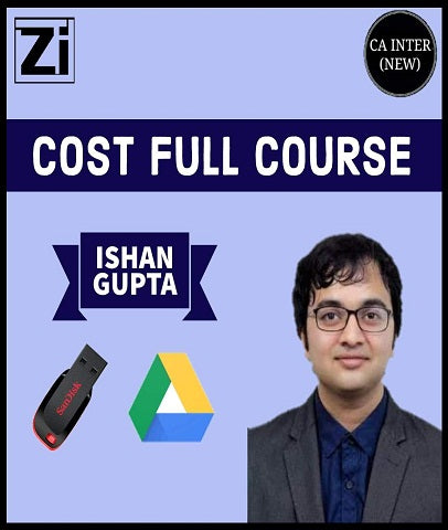CA Inter Cost Full Course Video Lectures By Ishan Gupta (New) - Zeroinfy