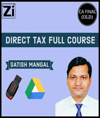 CA Final Direct Tax Full Course By Satish Mangal (Old) - Zeroinfy