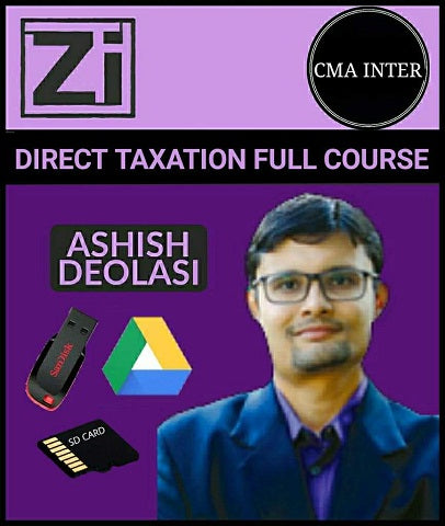 CMA Inter Direct Taxation Full Course by Ashish Deolasi - Zeroinfy