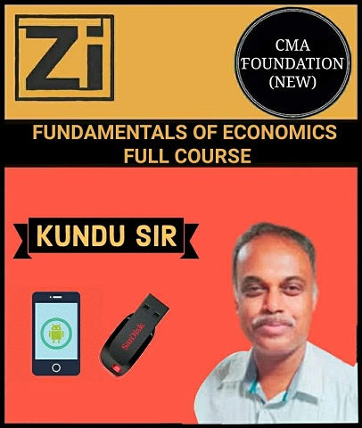 CMA Foundation Fundamentals of Economics By Kundu (New) - Zeroinfy