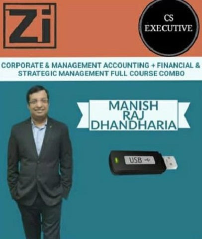 CS Executive Corporate and Management Accounting and FM Full Course By Manish Raj Dhandharia - Zeroinfy