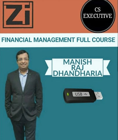 CS Executive Financial Management Full Course by Manish Raj Dhandharia - Zeroinfy