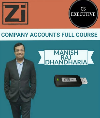 CS Executive Company Accounts Full Course by Manish Raj Dhandharia - Zeroinfy