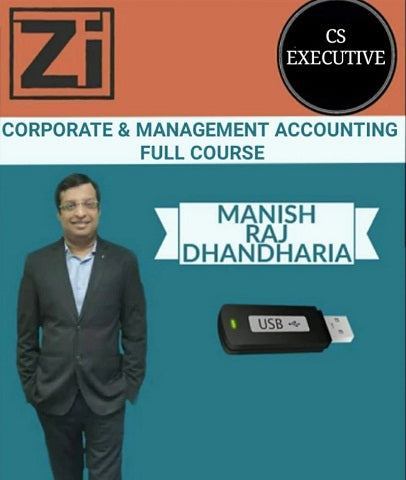 CS Executive CORP and MGT Accounting Full Course by Manish Raj Dhandharia - Zeroinfy