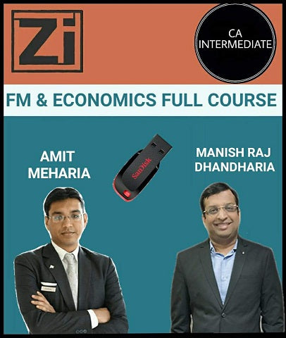 CA Inter FM and Economics Full Course by Manish Raj Dhandharia and Amit Meharia - Zeroinfy