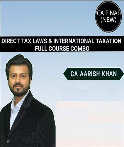 CA Final (New) Direct Tax Laws and Int. Taxation [Elective] Full Lectures Combo By Aarish khan - Zeroinfy