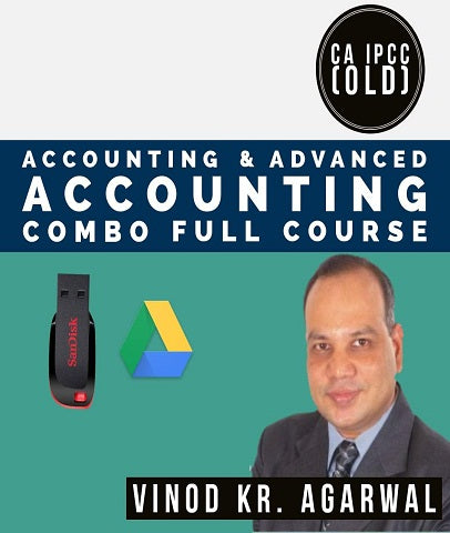 CA IPCC Accounting and Advanced Accounting Combo Full Course Videos By Vinod Kr. Agarwal (Old) - Zeroinfy