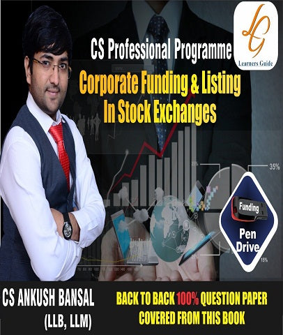CS Professional Corporate Funding & Listings in Stock Exchanges by Ankush Bansal - Zeroinfy