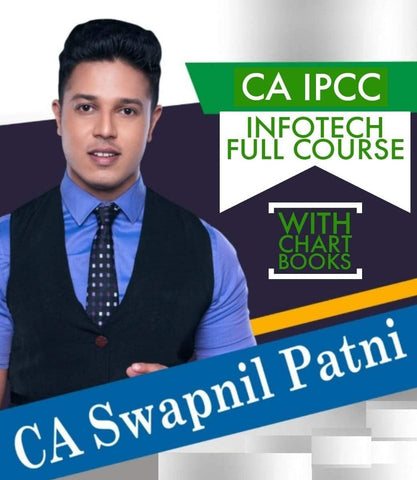 CA IPCC INFOTECH Full Lectures with Books By CA Swapnil Patni