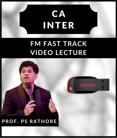 CA Intermediate FM Fast Track Video Lecture By Prof. PS Rathore