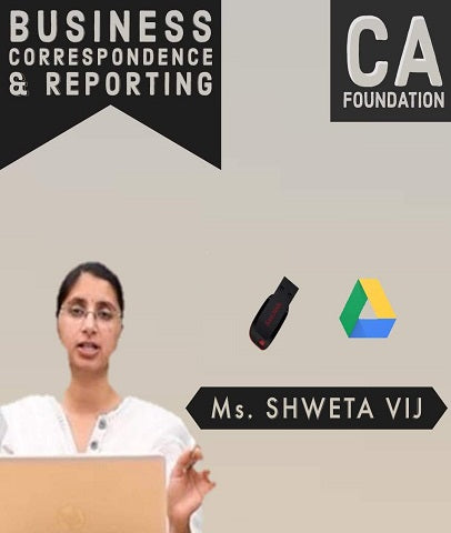 CA Foundation Business Correspondence & Reporting Full Course Video Lectures By Ms. Shweta Vij - Zeroinfy