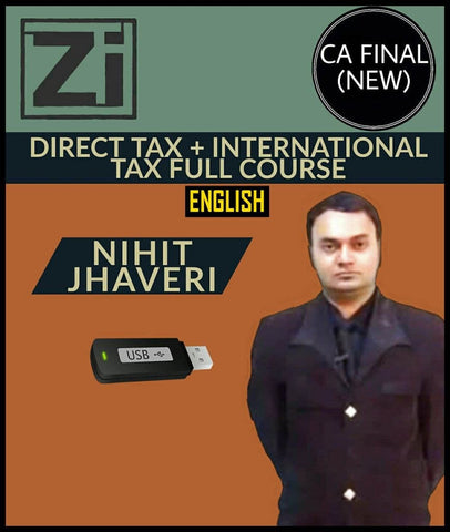 CA Final (New) Direct Tax And International taxation Full Course Video Lectures By Nihit Jhaveri - Zeroinfy