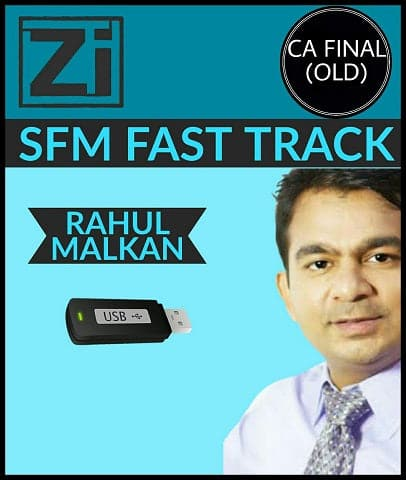 CA Final (Old) Strategic Financial Management (SFM) Fast Track Videos By Rahul Malkan - Zeroinfy
