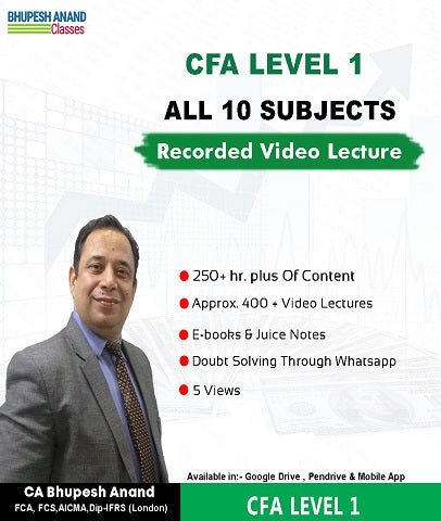 CFA Program Coaching Level 1 Full Course Video Lectures By Bhupesh Anand - Zeroinfy