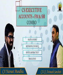 CS Executive Accounting, FM, SM Full Course Combo By CA Avinash Sancheti and CA Navneet Mundhra - Zeroinfy