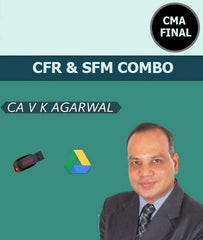 CMA Final CFR & SFM Combo Full Course Videos By Vinod Kr. Agarwal - Zeroinfy