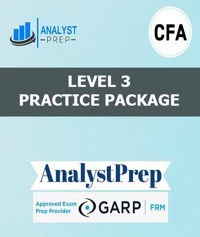 CFA Level 3 Practice Package by AnalystPrep - Zeroinfy