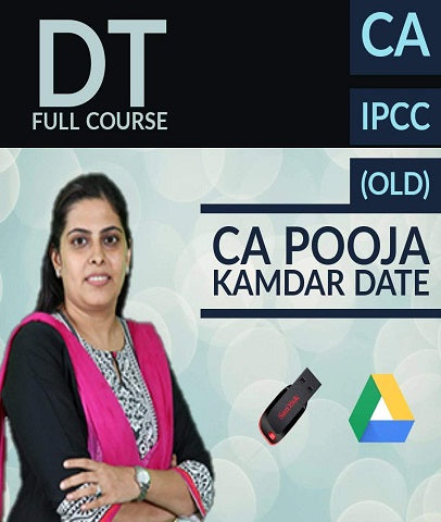 CA IPCC Direct Tax Full Course Video by CA Pooja Kamdar Date (Old) - Zeroinfy